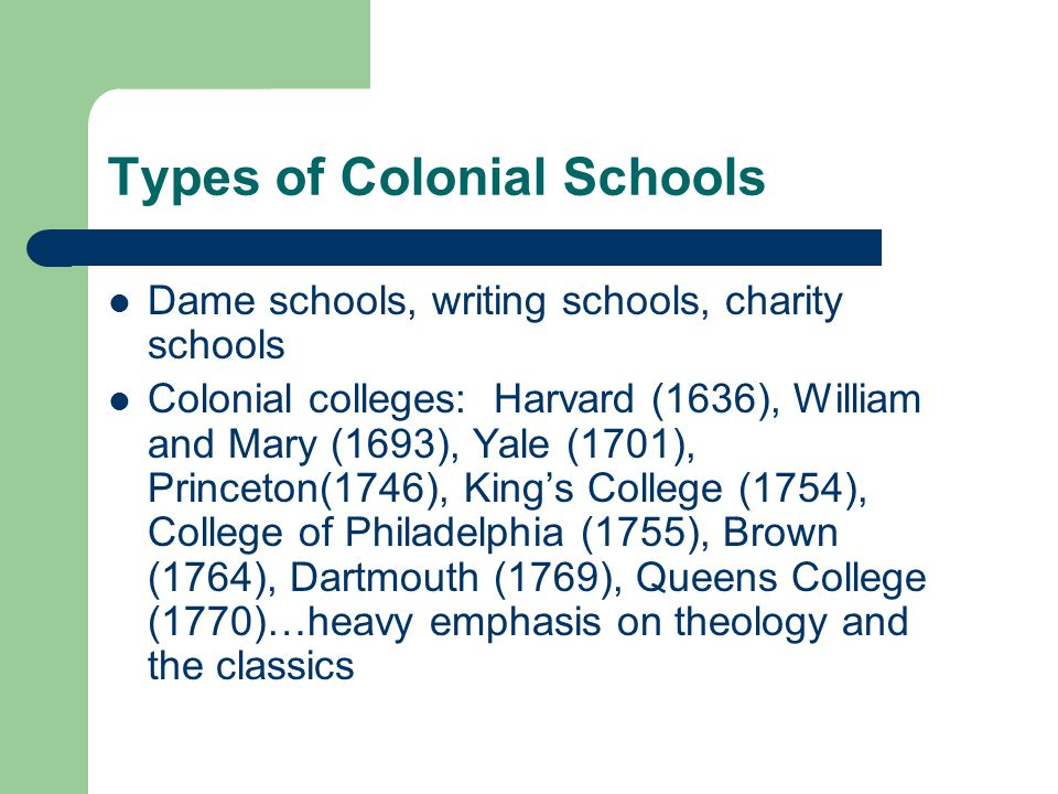 Types of Colonial Schools