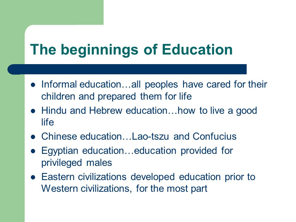 The beginnings of Education