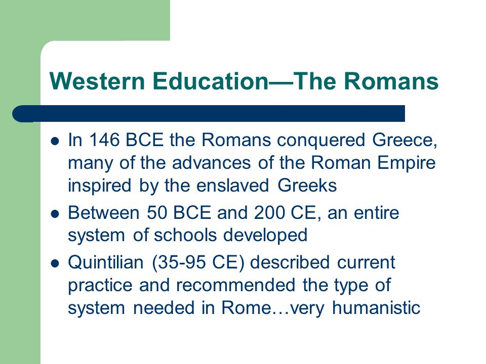 Western Education—The Romans