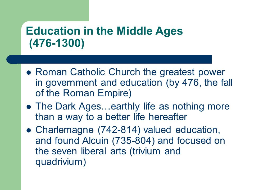 Education in the Middle Ages (476-1300)