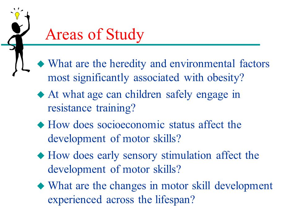 Areas of Study What are the heredity and environmental factors most significantly associated with obesity