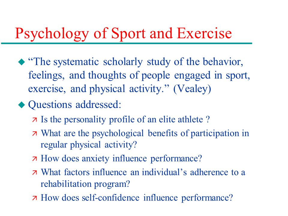 Psychology of Sport and Exercise