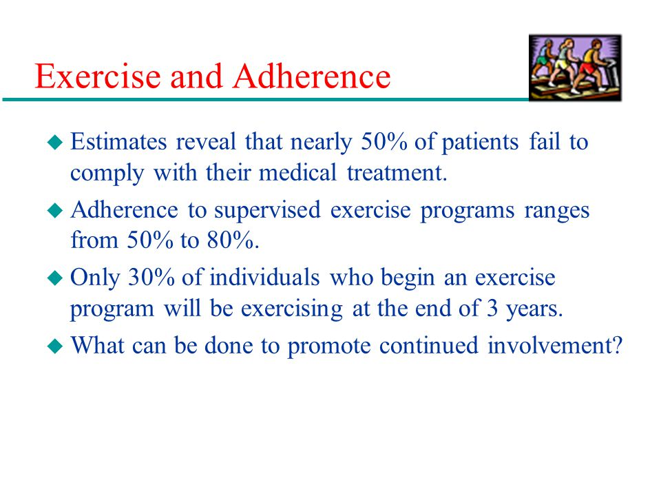 Exercise and Adherence