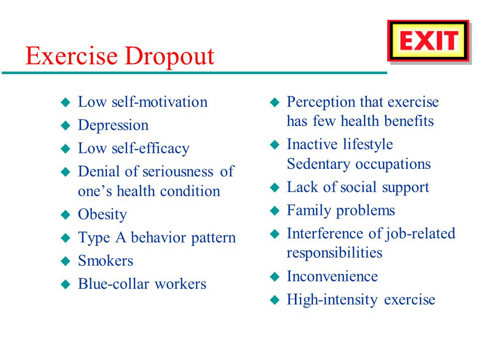 Exercise Dropout Low self-motivation Depression Low self-efficacy