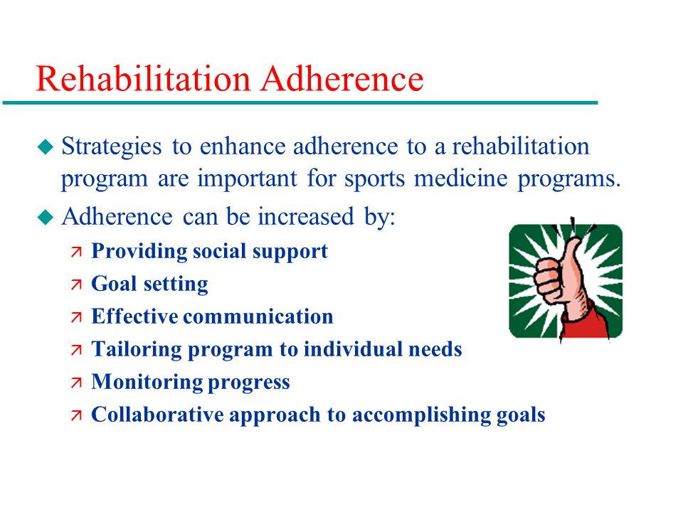 Rehabilitation Adherence