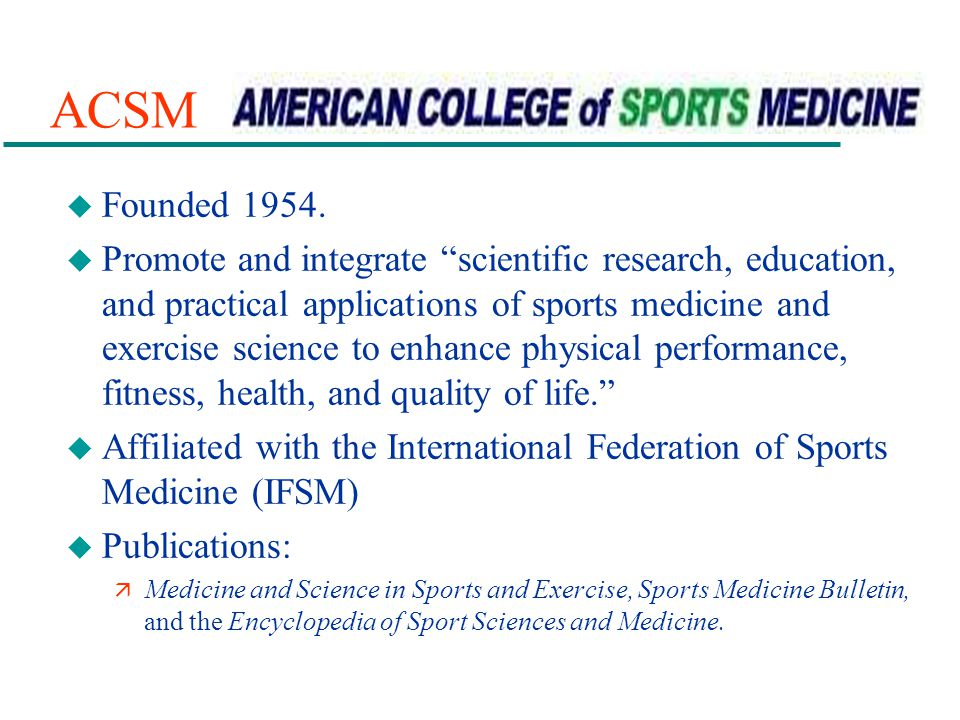 ACSM Founded 1954.