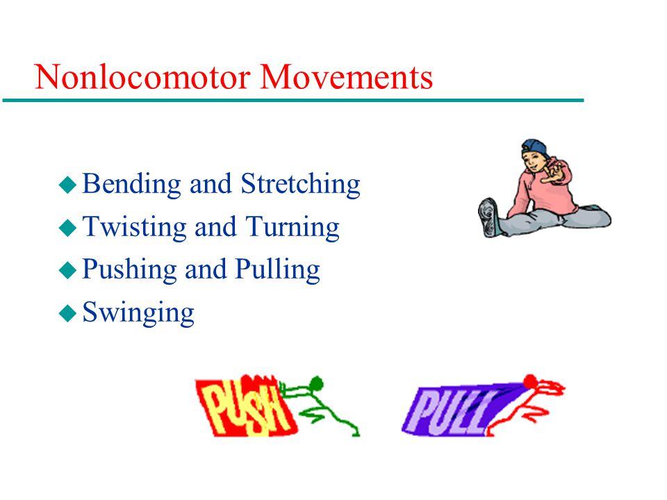 Nonlocomotor Movements