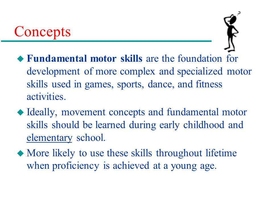 Chapter 4 movement the keystone of physical education for Motor skills development in early childhood