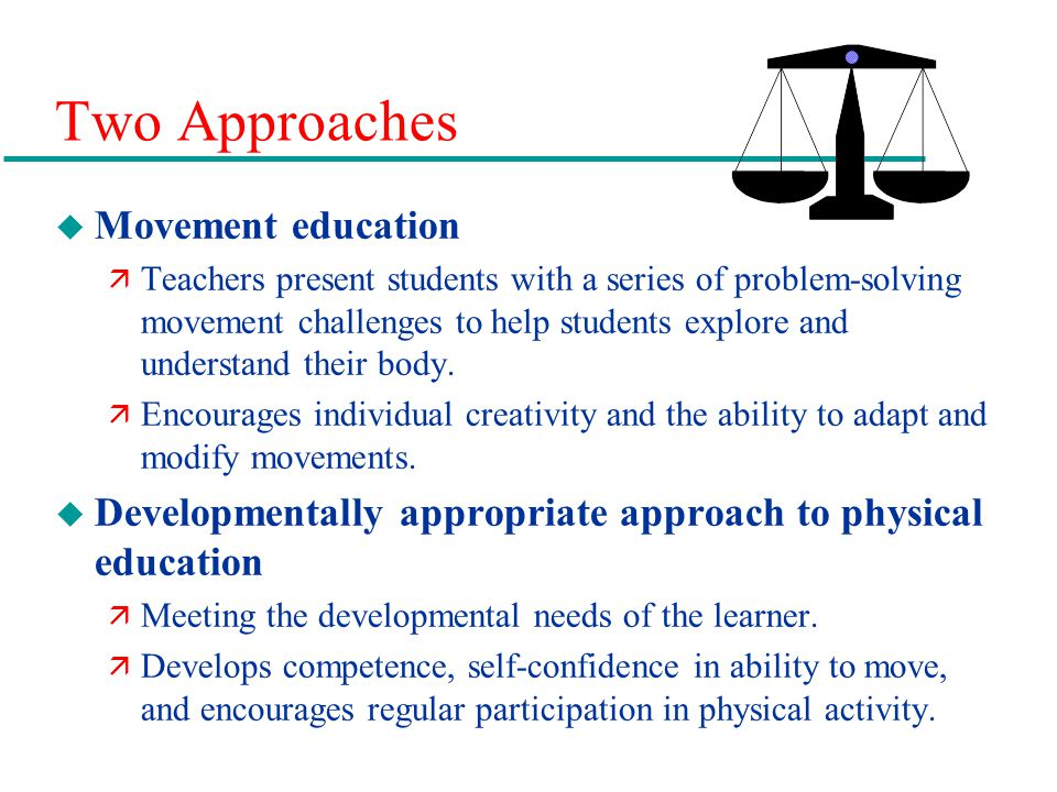 Two Approaches Movement education