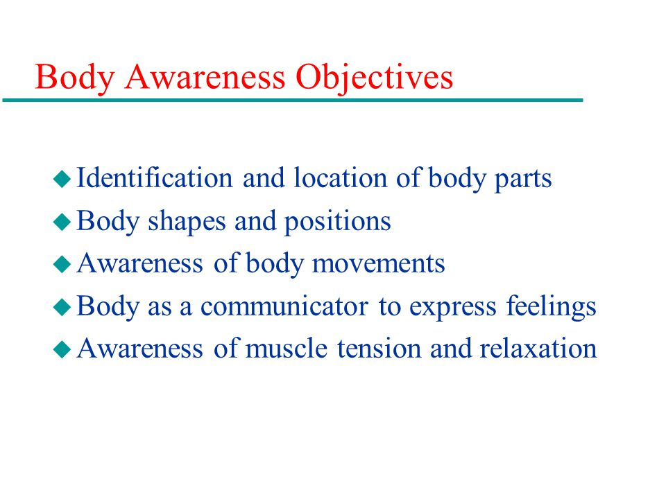 Body Awareness Objectives