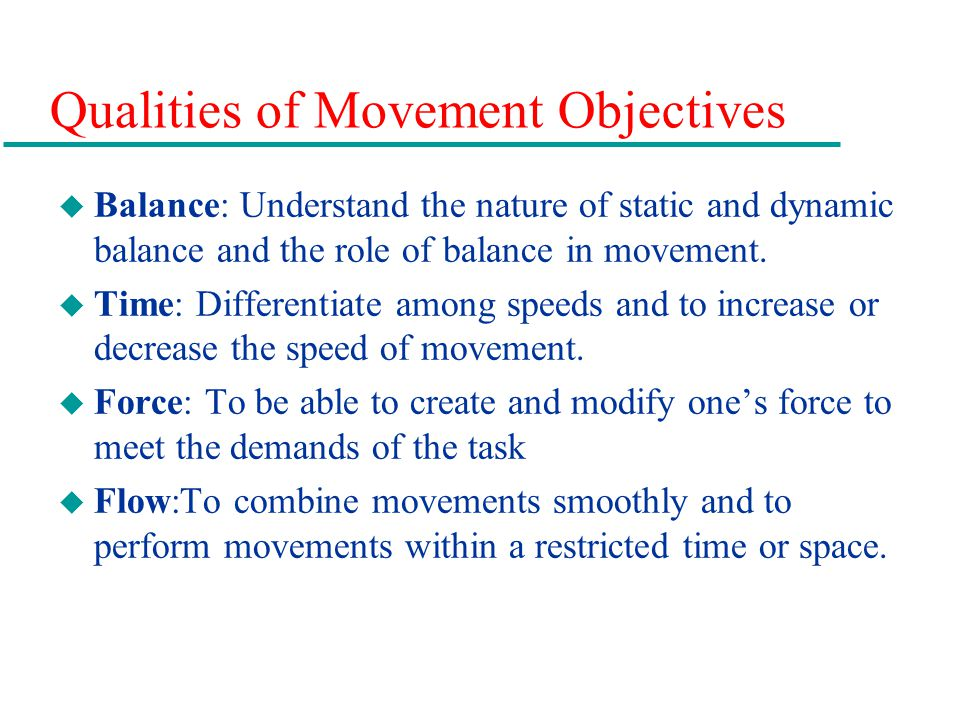 Qualities of Movement Objectives