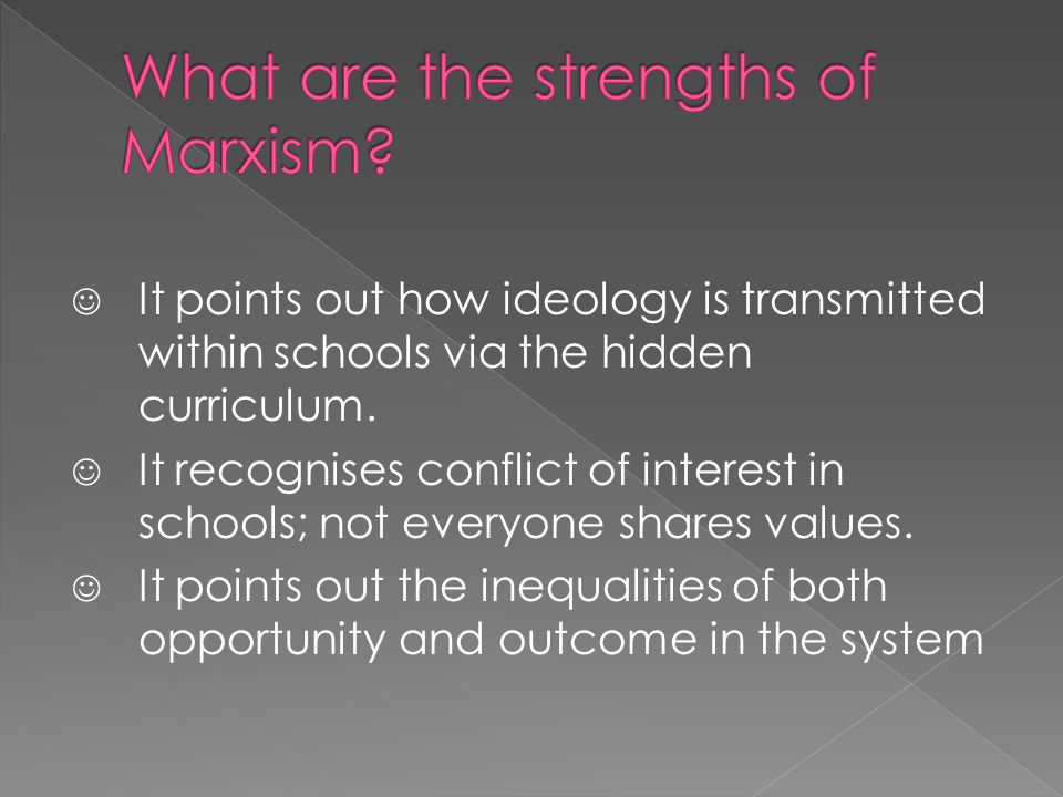 What are the strengths of Marxism