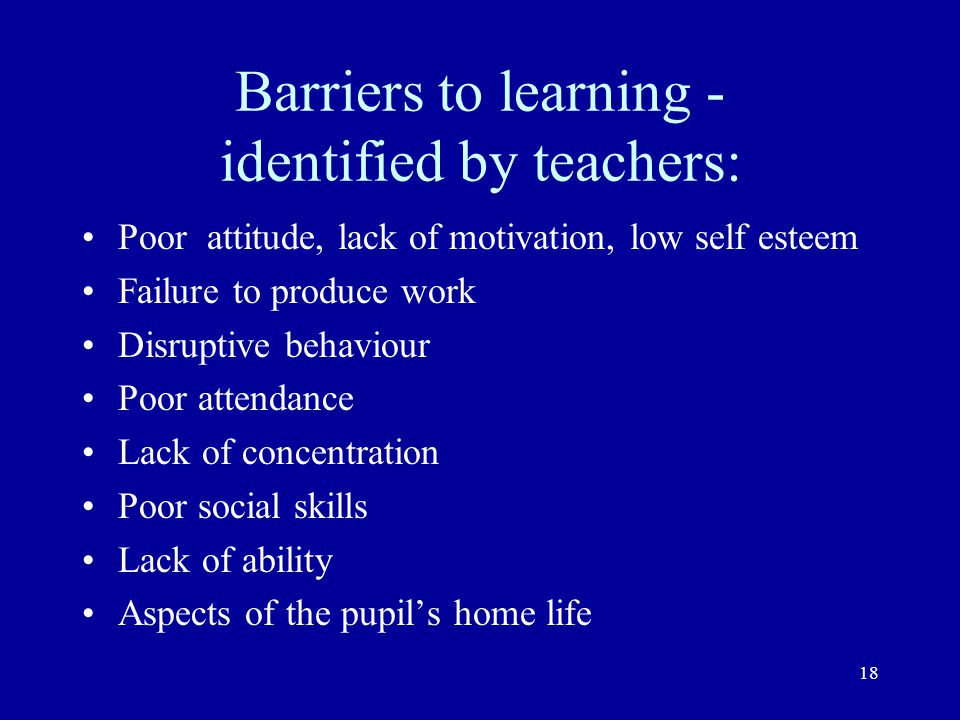 Barriers to learning - identified by teachers: