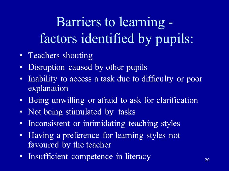 Barriers to learning - factors identified by pupils: