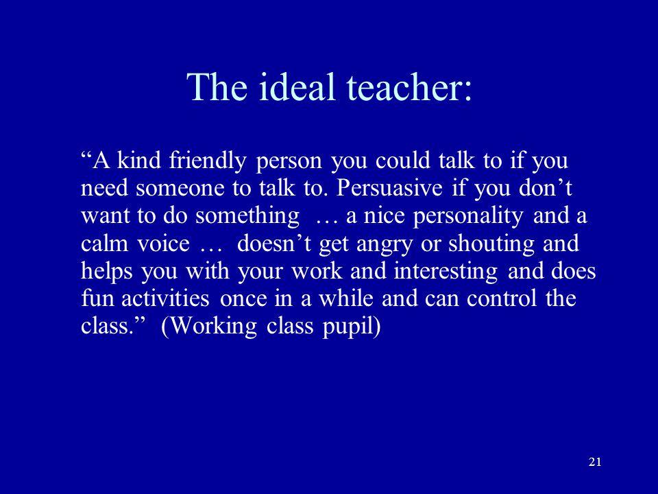 The ideal teacher: