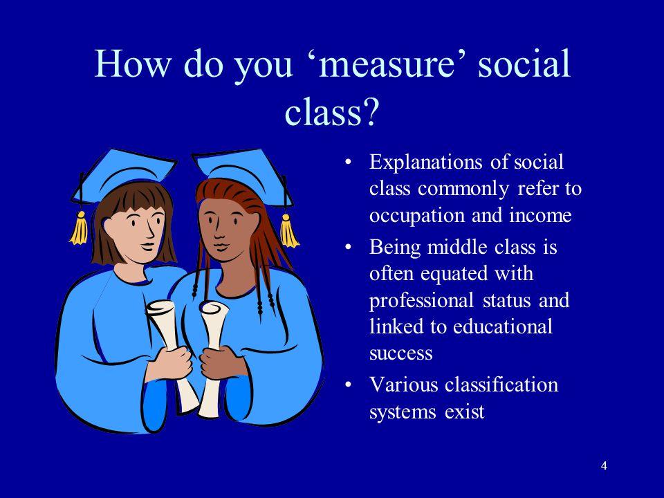 How do you 'measure' social class