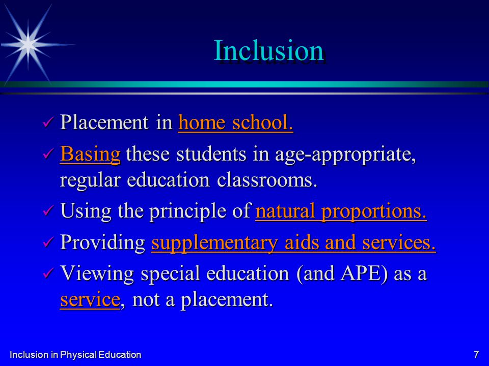 Inclusion Placement in home school.