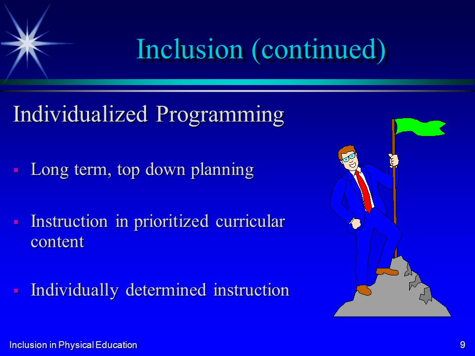 Inclusion (continued)