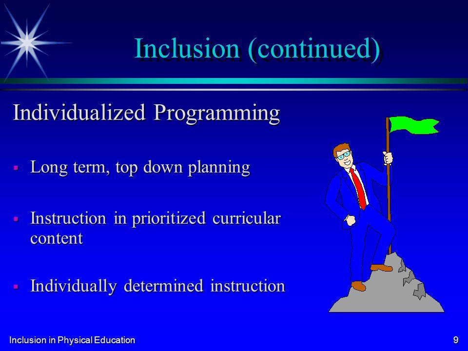 Inclusion (continued)