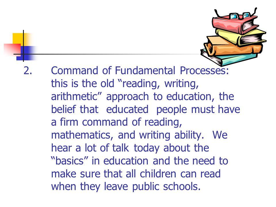 2. Command of Fundamental Processes: