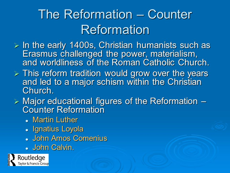 The Reformation – Counter Reformation
