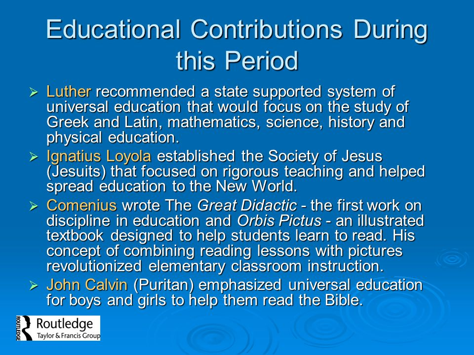 Educational Contributions During this Period