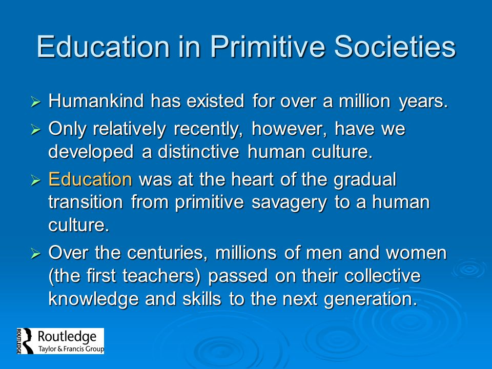 Education in Primitive Societies