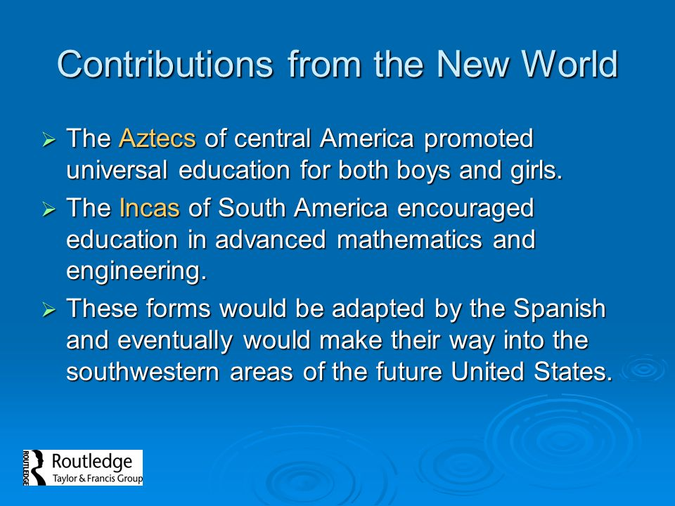 Contributions from the New World