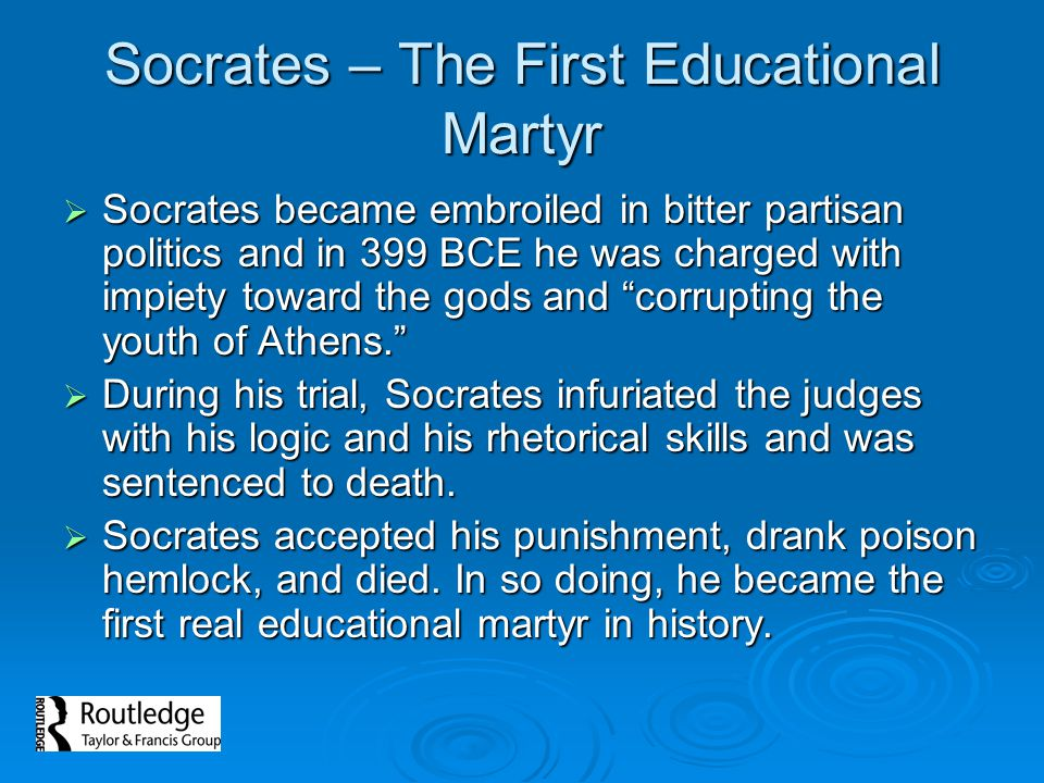 Socrates – The First Educational Martyr