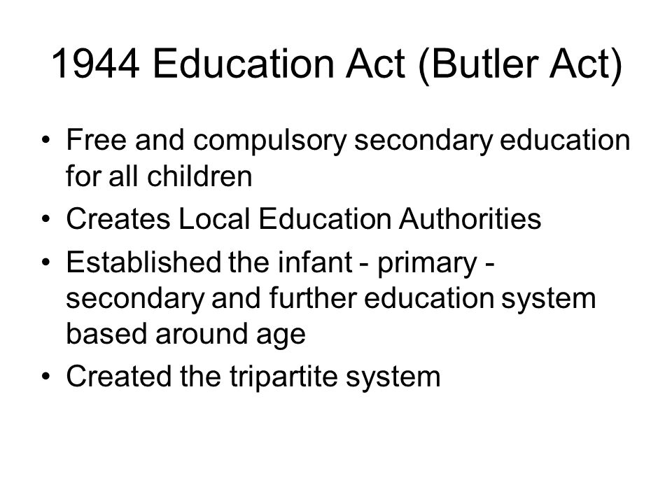 1944 Education Act (Butler Act)