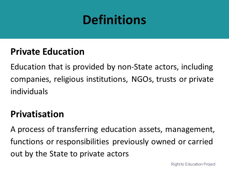 Definitions Private Education Privatisation