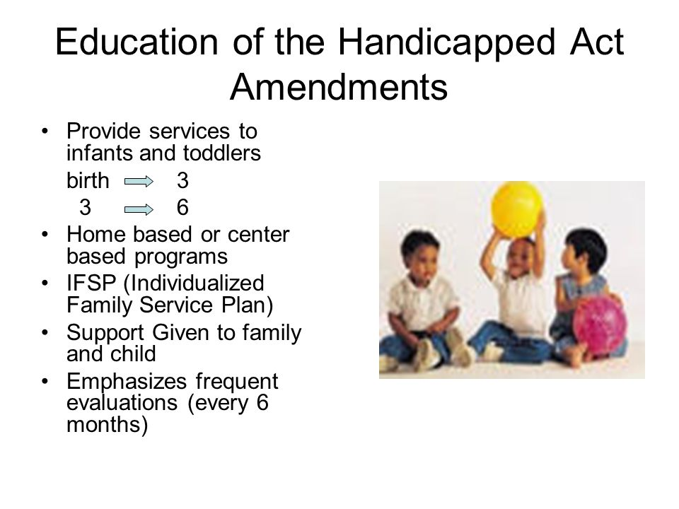 Education of the Handicapped Act Amendments