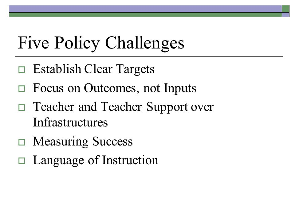 Five Policy Challenges