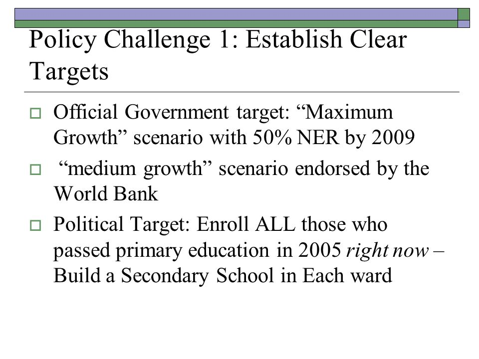 Policy Challenge 1: Establish Clear Targets