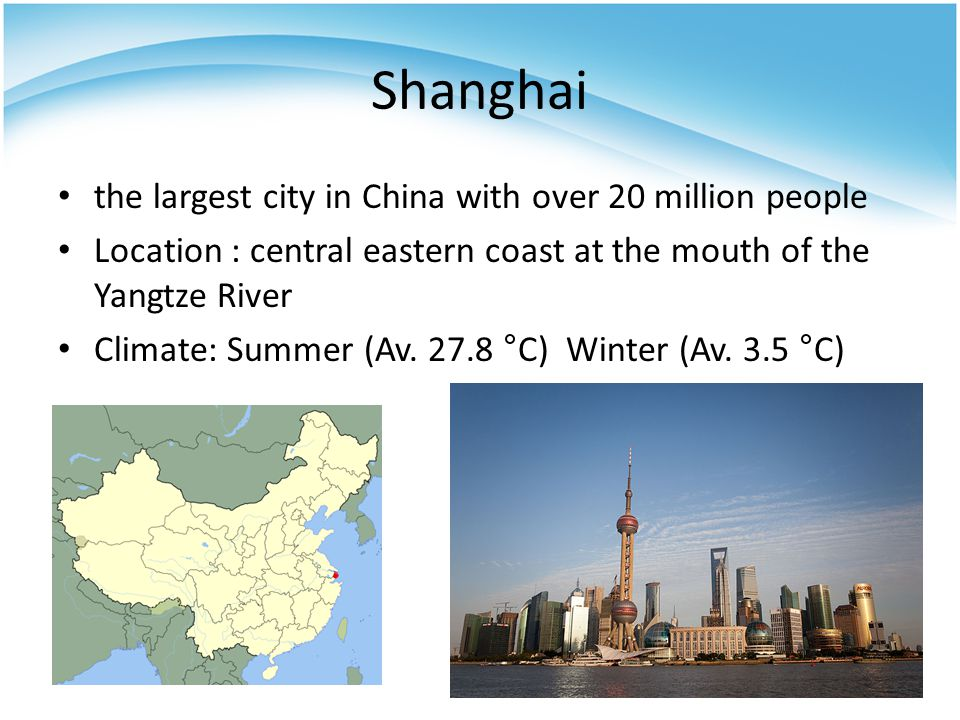 Shanghai the largest city in China with over 20 million people