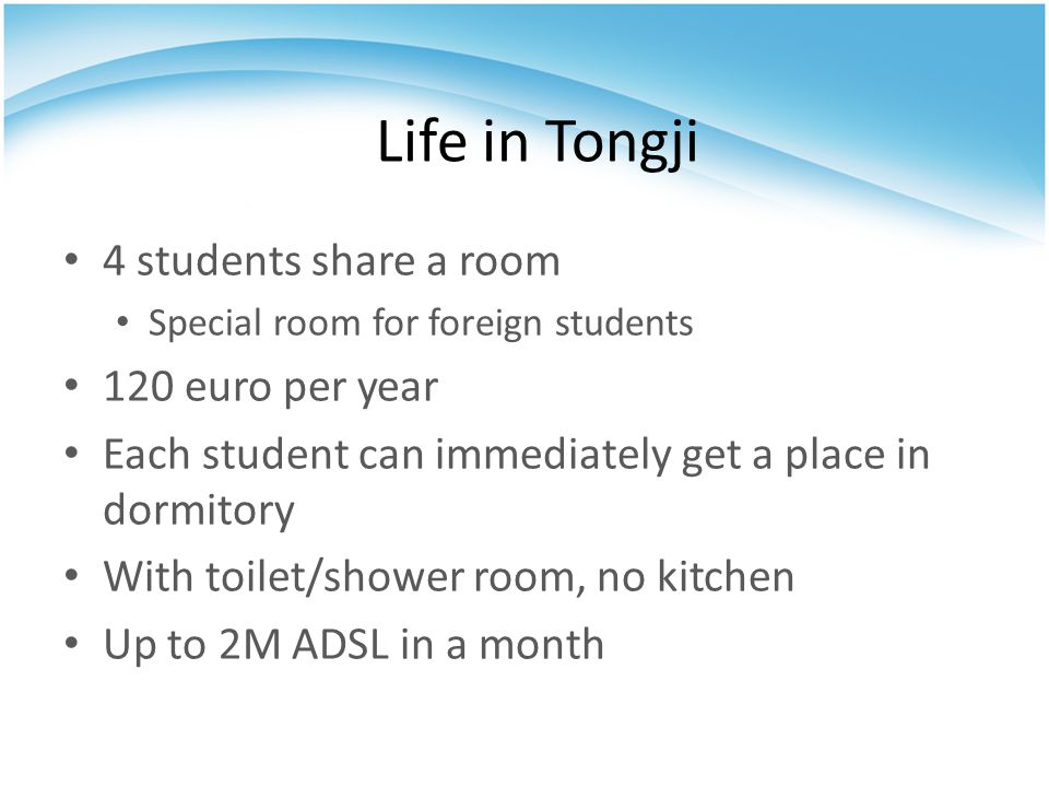 Life in Tongji 4 students share a room 120 euro per year