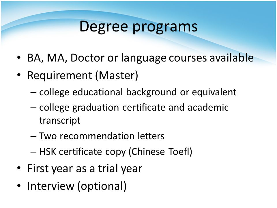 Degree programs BA, MA, Doctor or language courses available