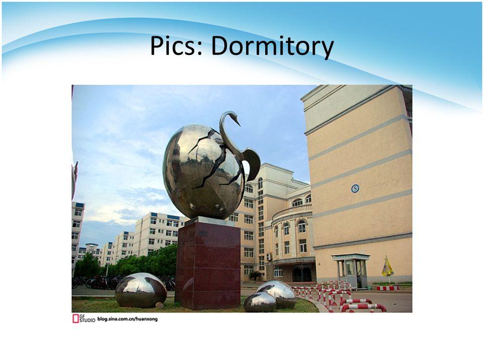 Pics: Dormitory