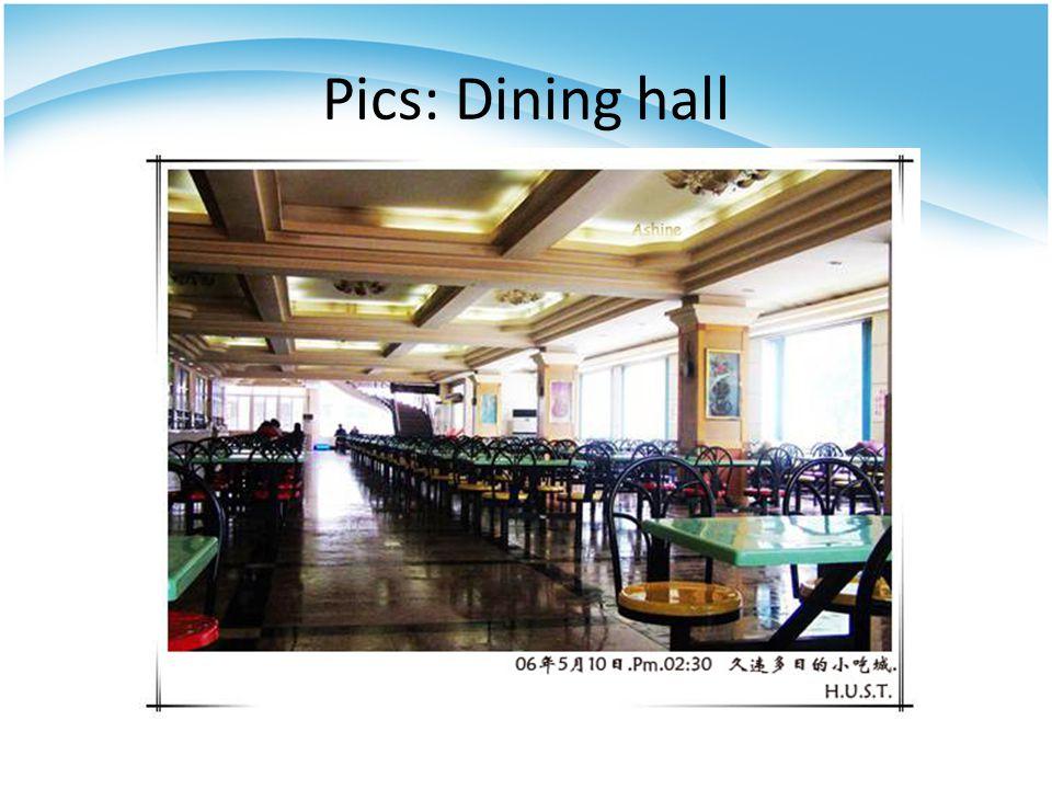 Pics: Dining hall