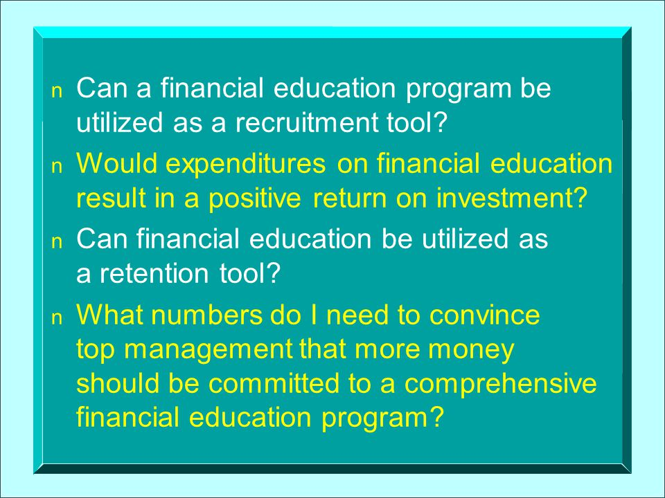 Can a financial education program be utilized as a recruitment tool