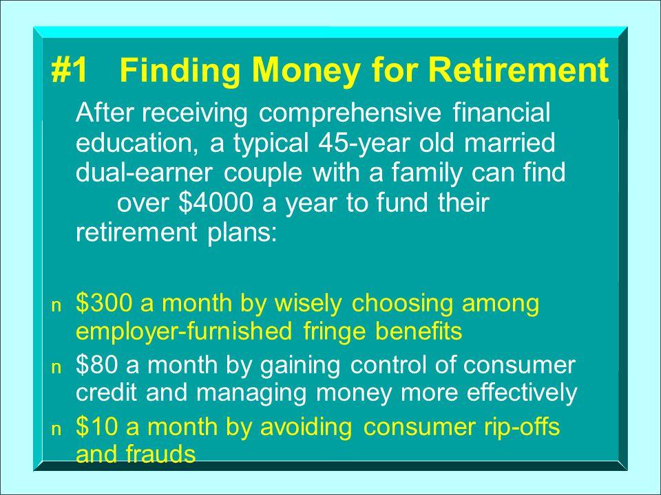 #1 Finding Money for Retirement