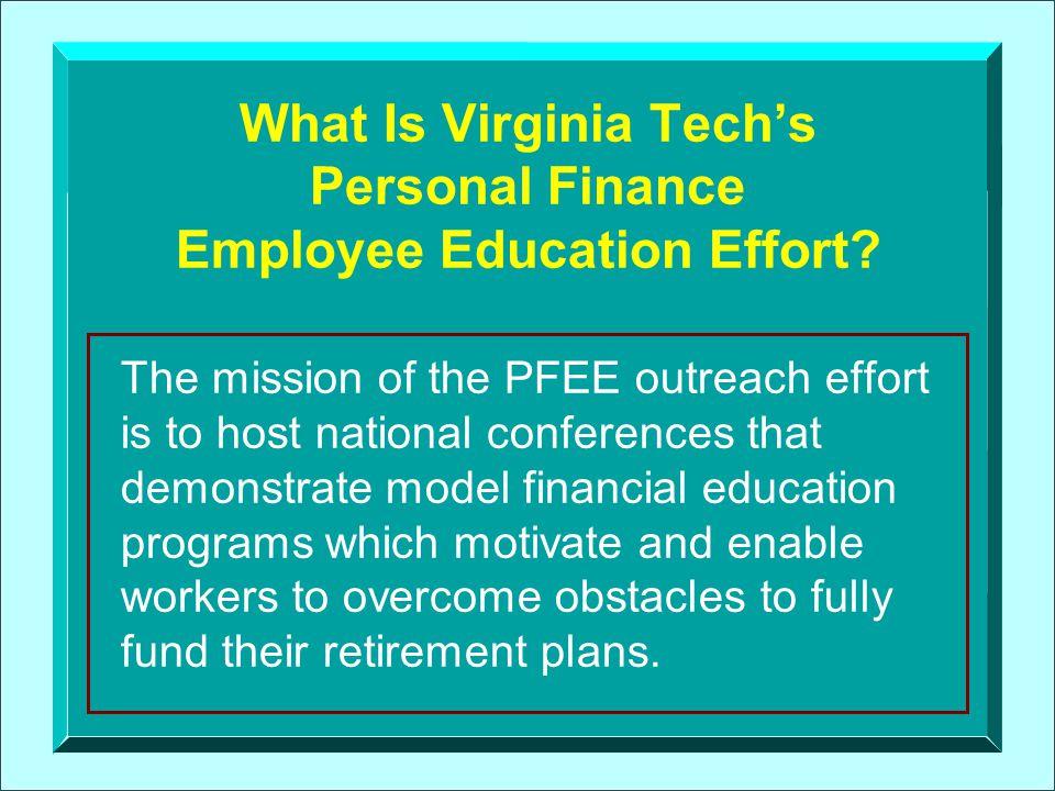 What Is Virginia Tech's Personal Finance Employee Education Effort