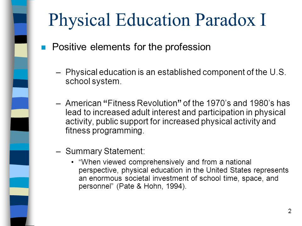Physical Education Paradox I