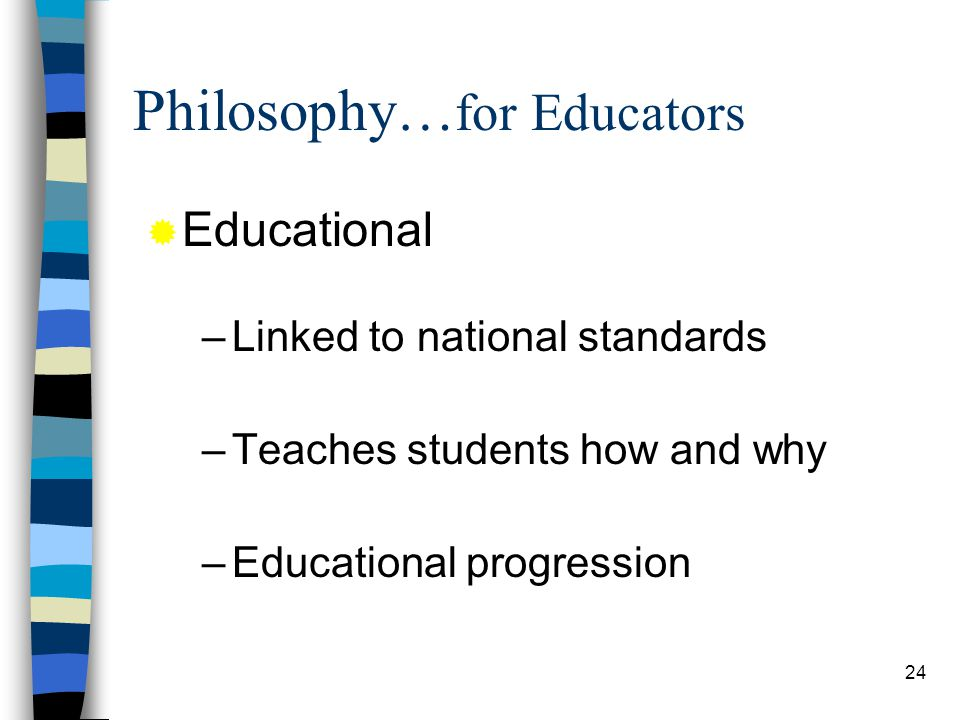 Philosophy…for Educators