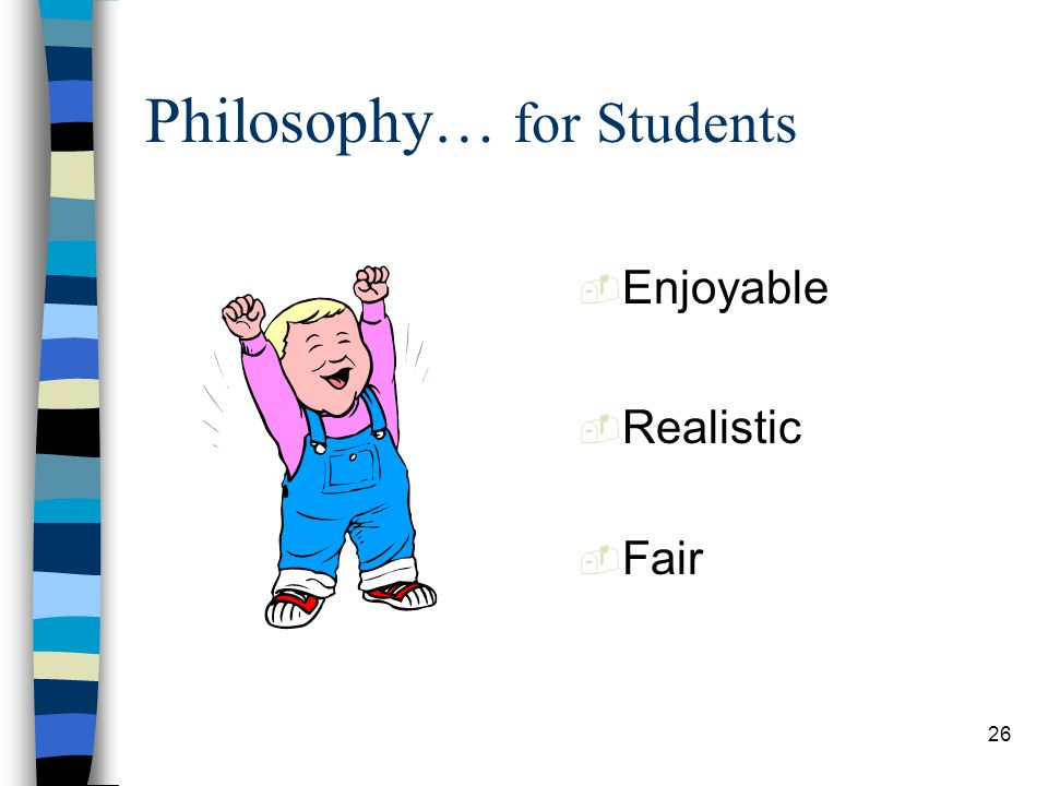 Philosophy… for Students