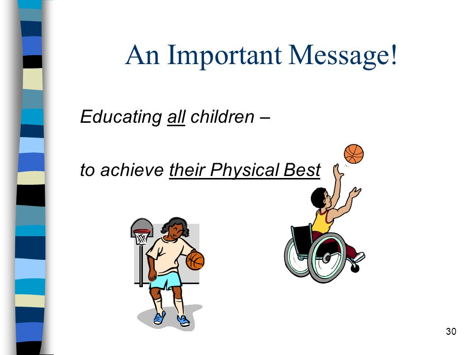 An Important Message! Educating all children –