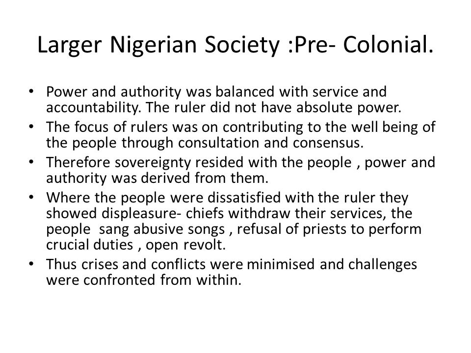 Larger Nigerian Society :Pre- Colonial.