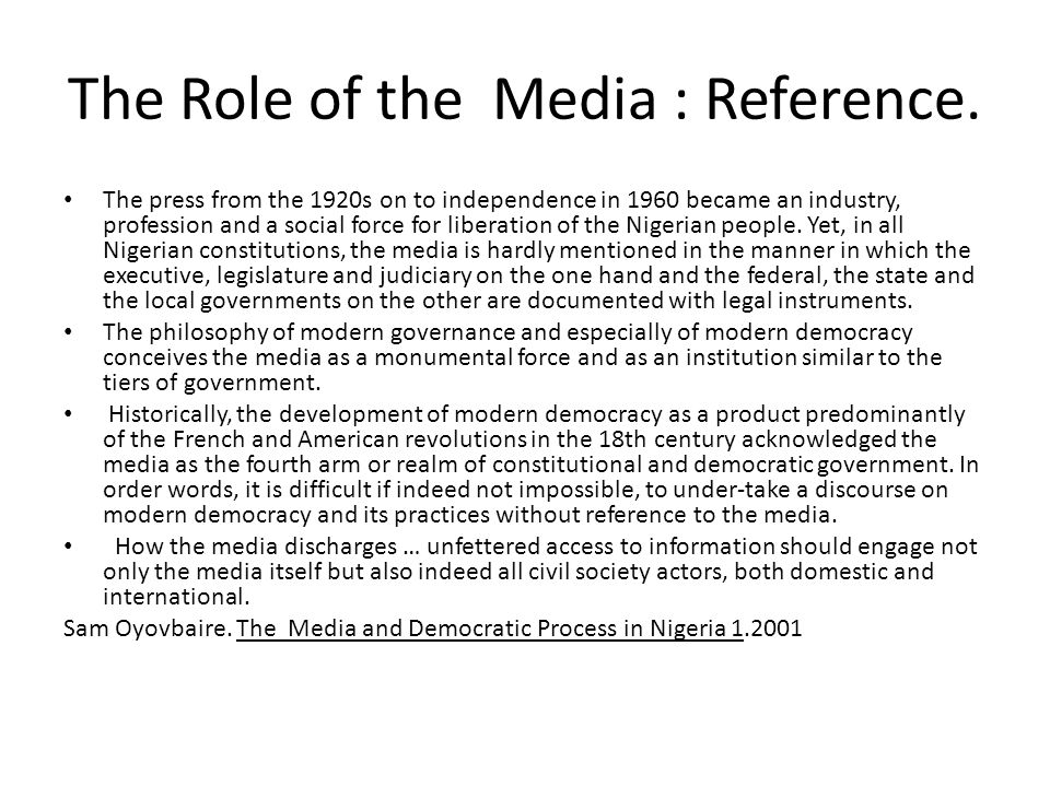 The Role of the Media : Reference.