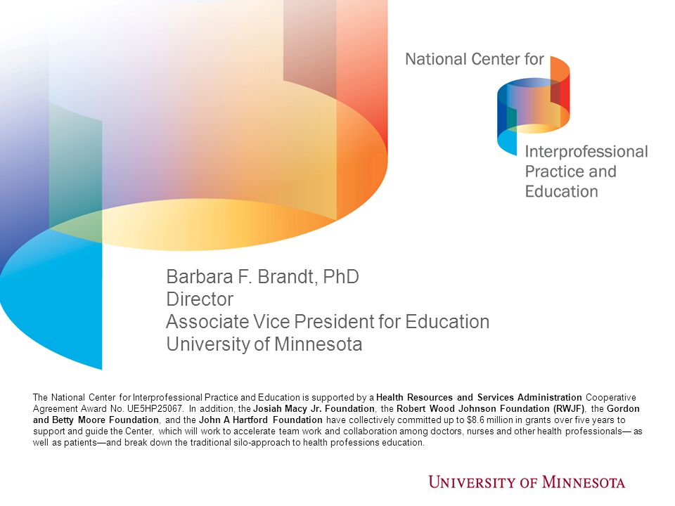 Associate Vice President for Education University of Minnesota