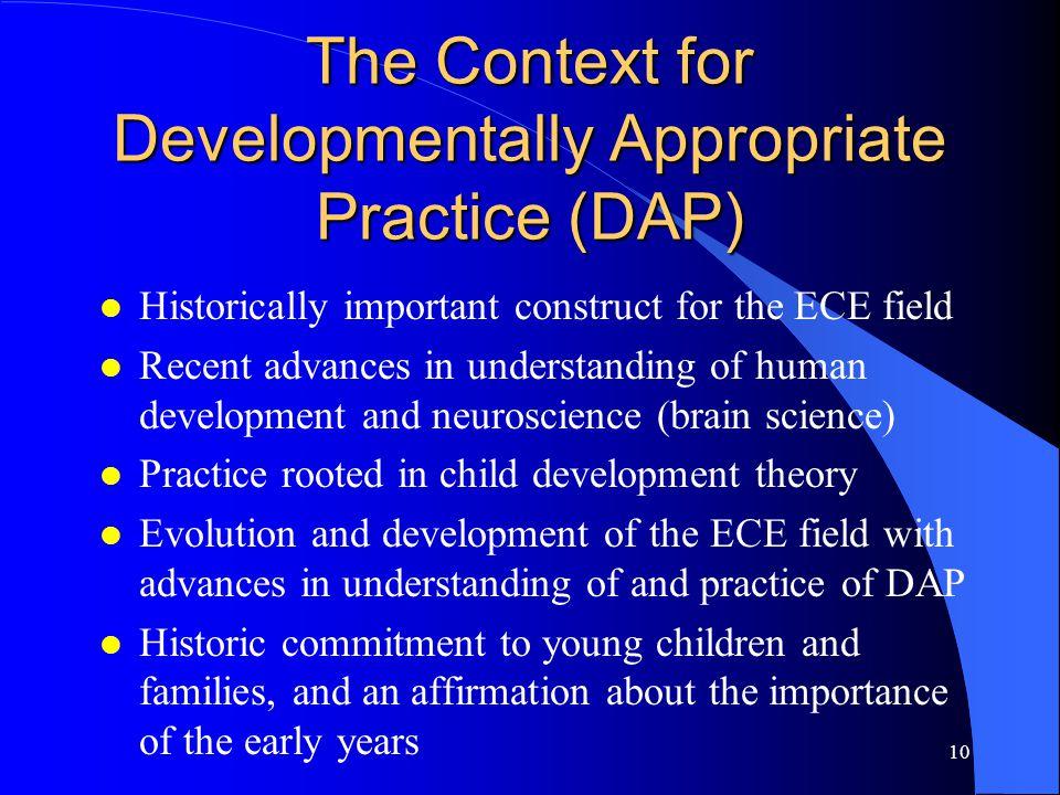The Context for Developmentally Appropriate Practice (DAP)